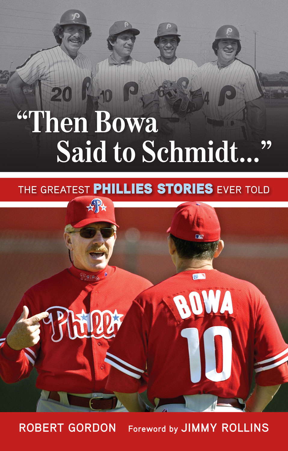 """Then Bowa Said to Schmidt. . ."""
