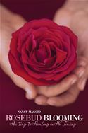 download Rosebud Blooming book