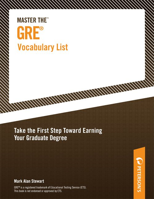 Master the GRE Vocabulary List By: Mark Alan Stewart,Peterson's