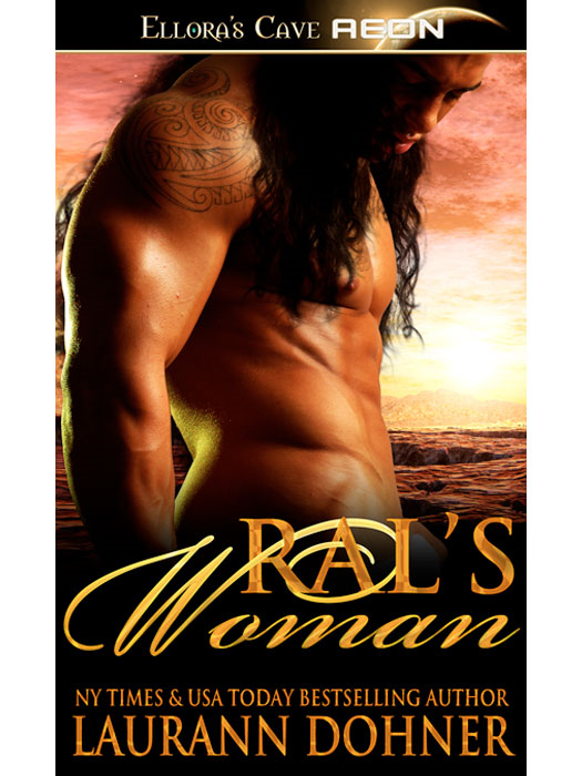 Ral's Woman By: Laurann Dohner
