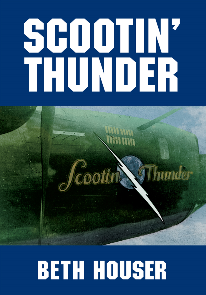 Scootin' Thunder By: Beth Houser