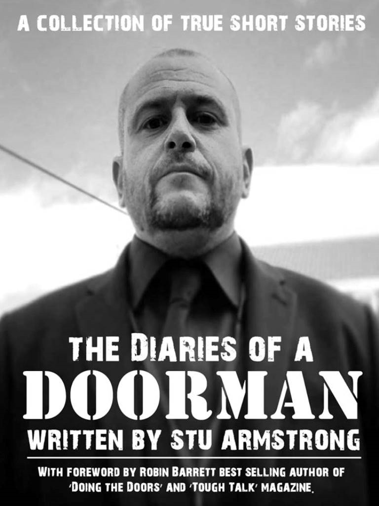 Stu Armstrong - The Diaries of a Doorman - A Collection of True Short Stories