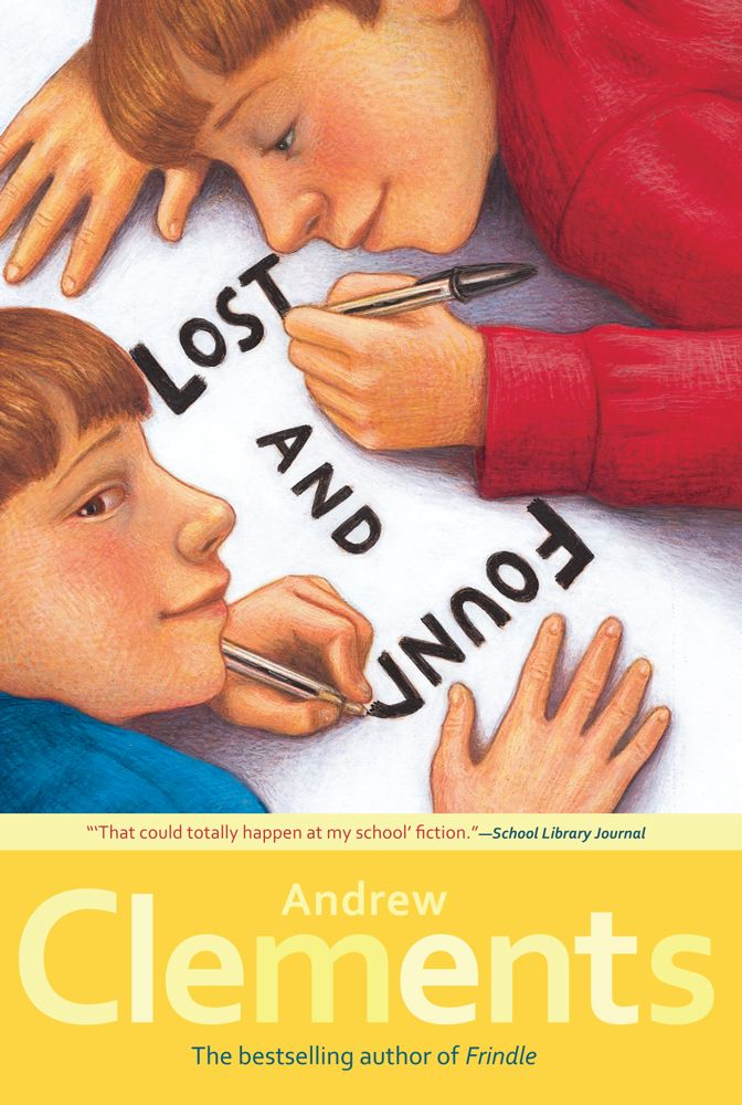 Lost and Found By: Andrew Clements,Mark Elliott