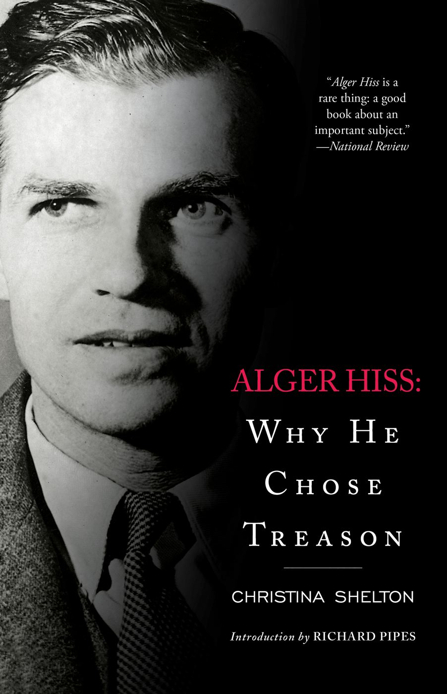 Alger Hiss By: Christina Shelton