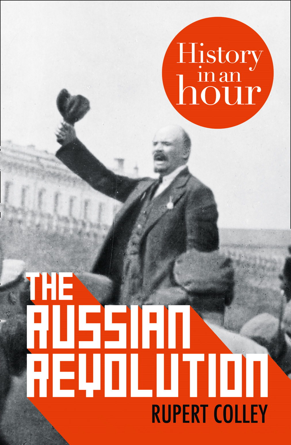 The Russian Revolution: History in an Hour