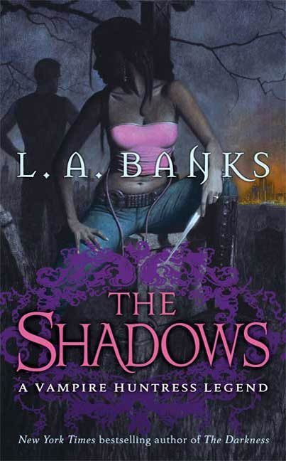 The Shadows By: L. A. Banks