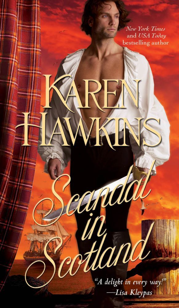 Scandal in Scotland By: Karen Hawkins