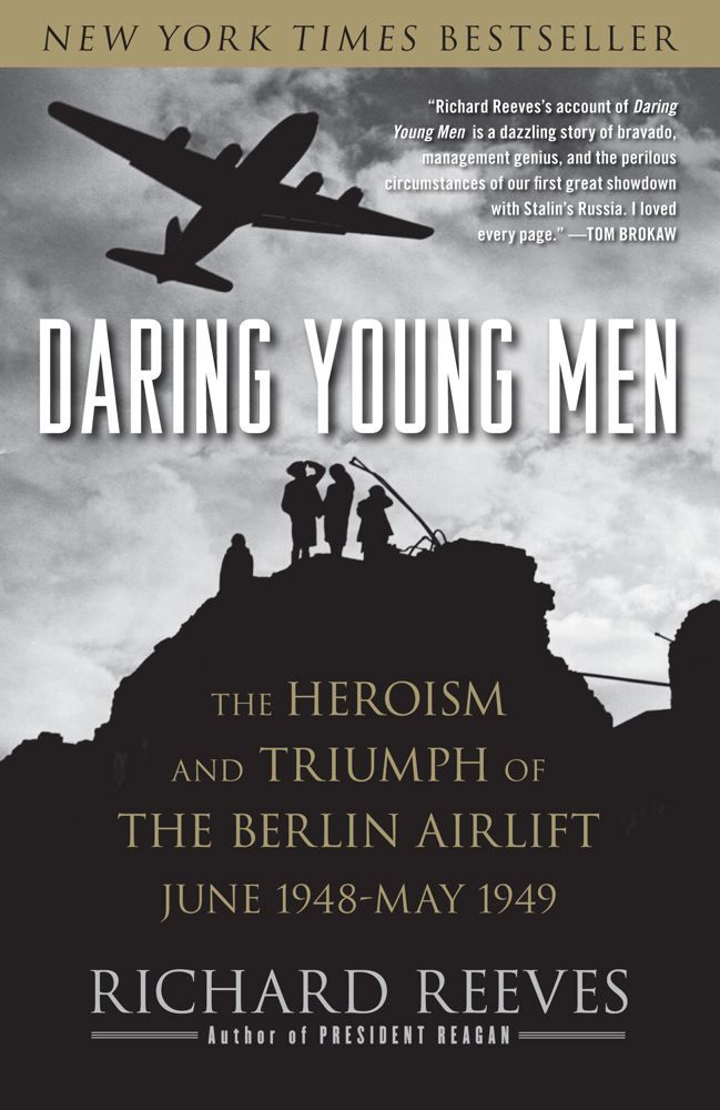 Daring Young Men By: Richard Reeves