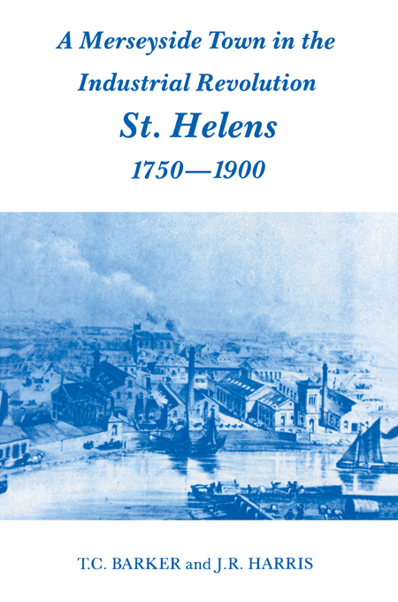 A Merseyside Town in the Industrial Revolution St Helens 1750-1900