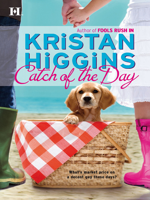 Catch of the Day By: Kristan Higgins