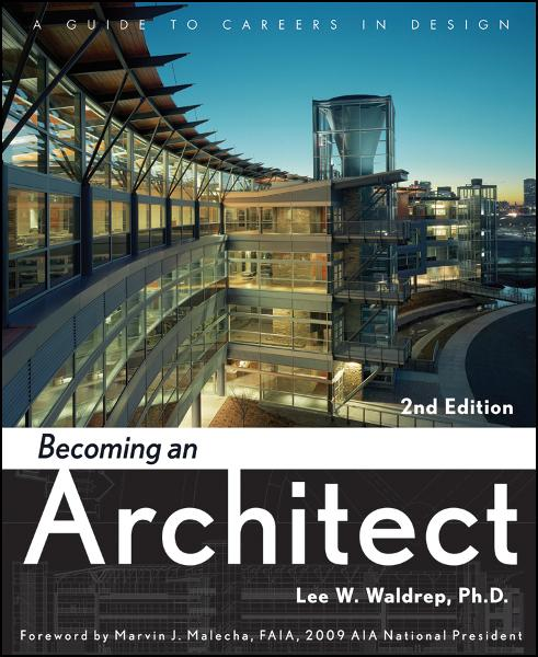 Becoming an Architect By: Lee W. Waldrep