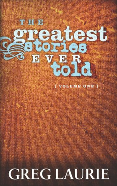 The Greatest Stories Ever Told, Volume One