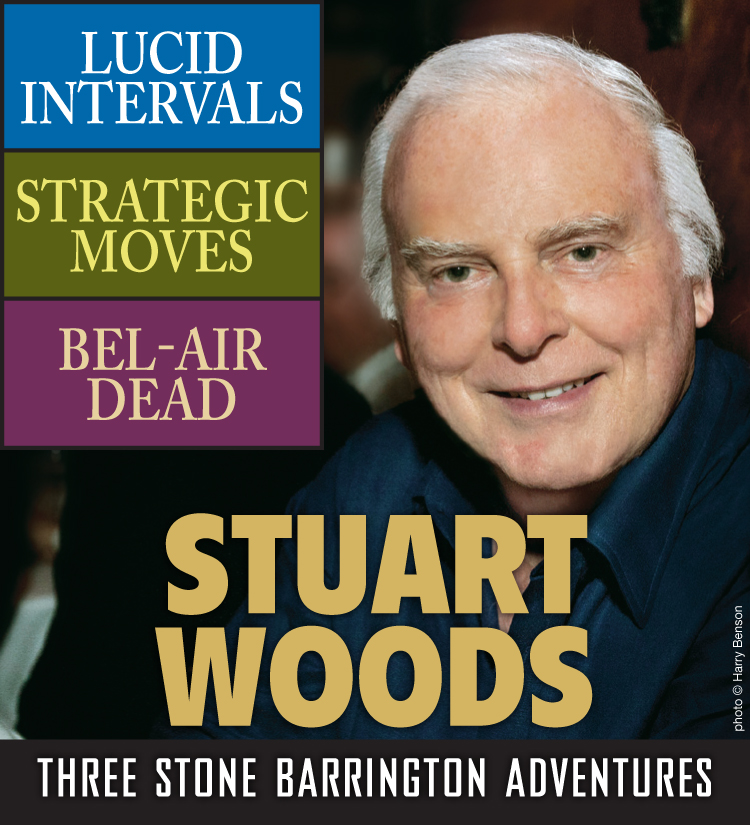 Stuart Woods: Three Stone Barrington Adventures By: Stuart Woods