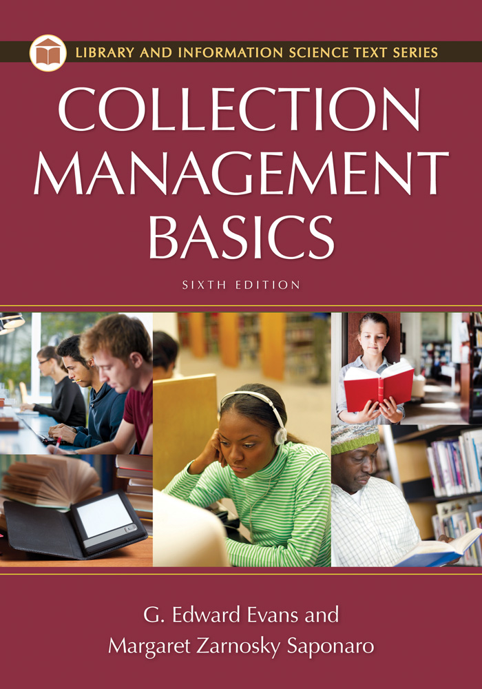 Collection Management Basics By: G. Edward Evans,Margaret Z. Saponardo
