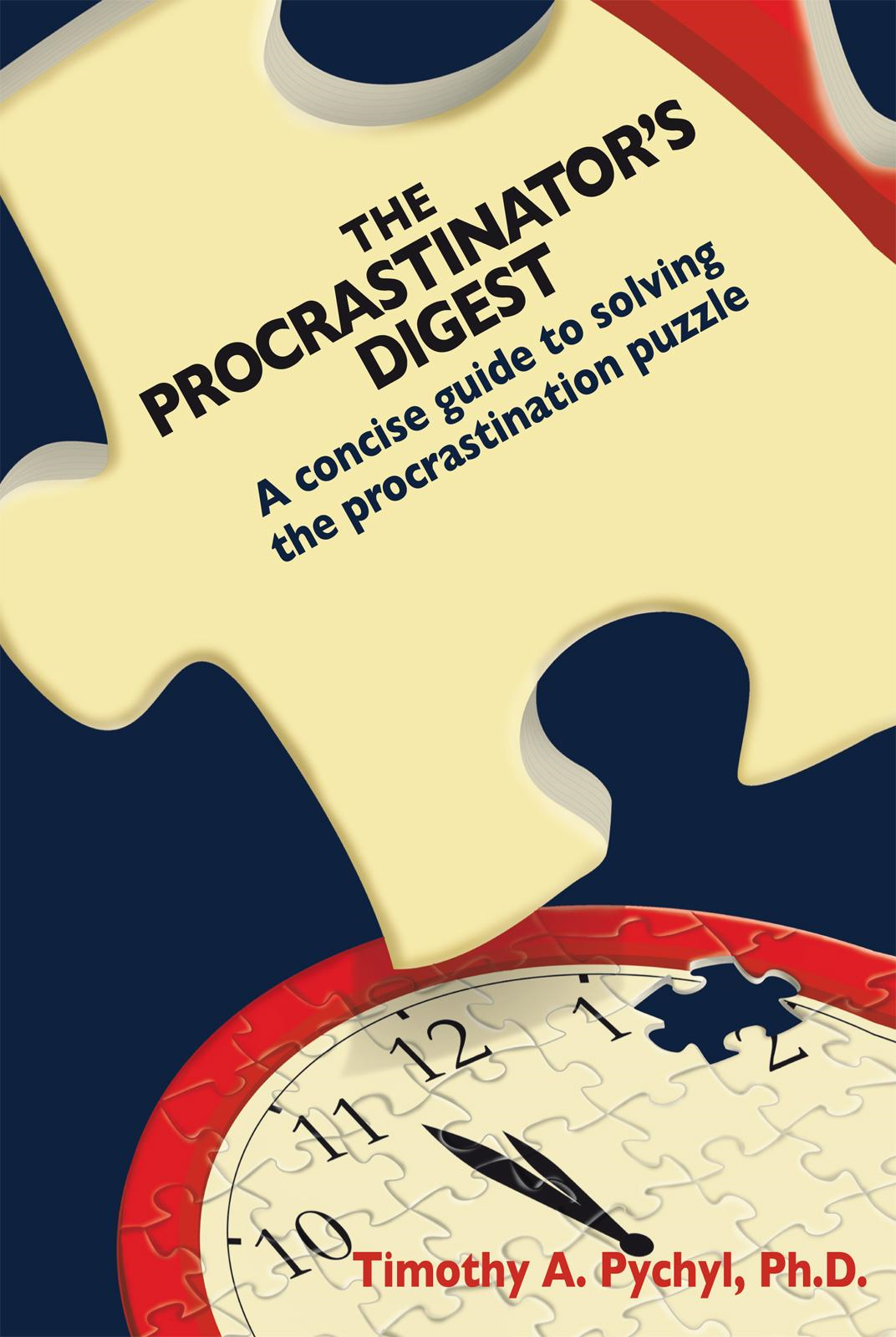 The Procrastinator's Digest