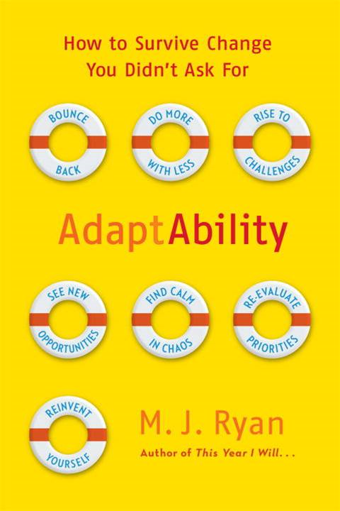 AdaptAbility By: M.J. Ryan