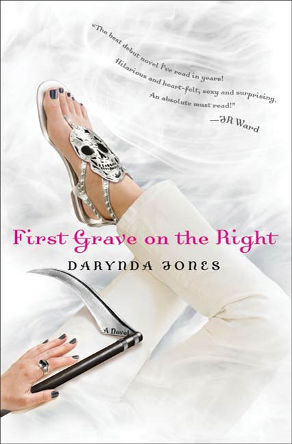 First Grave on the Right By: Darynda Jones