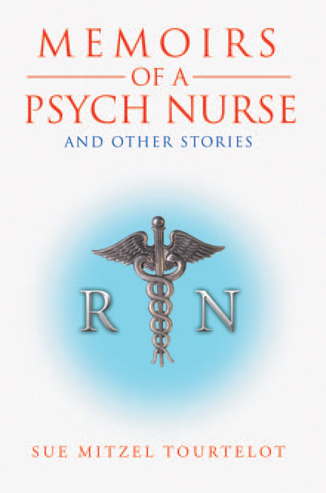 Memoirs Of A Psych Nurse And Other Stories