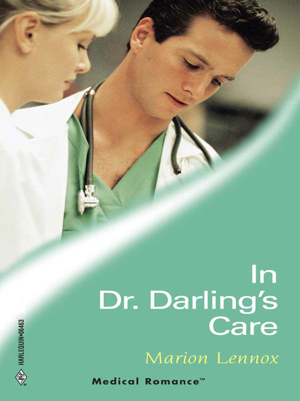 In Dr. Darling's Care By: Marion Lennox