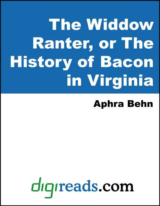 aphra behn s widow ranter similarities and parallels betwe English barbarism in aphra behn's oroonoko and the widow works by a series of parallels between james and 80aphra behn, the widdow ranter 12.
