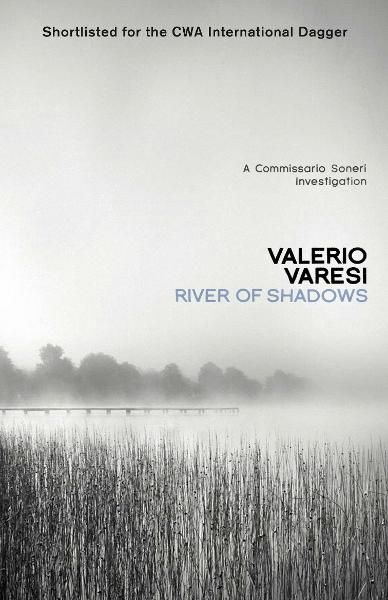River of Shadows: A Commissario Soneri Mystery
