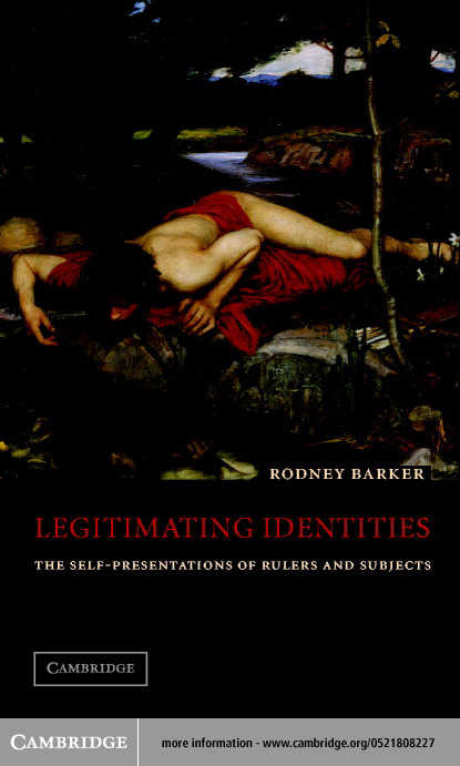 Legitimating Identities By: Barker, Rodney