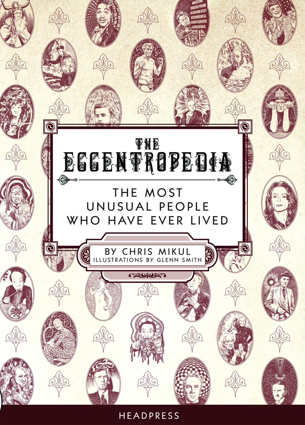 The Eccentropedia By: Chris Mikul