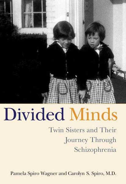 Divided Minds By: Carolyn Spiro,Pamela Spiro Wagner