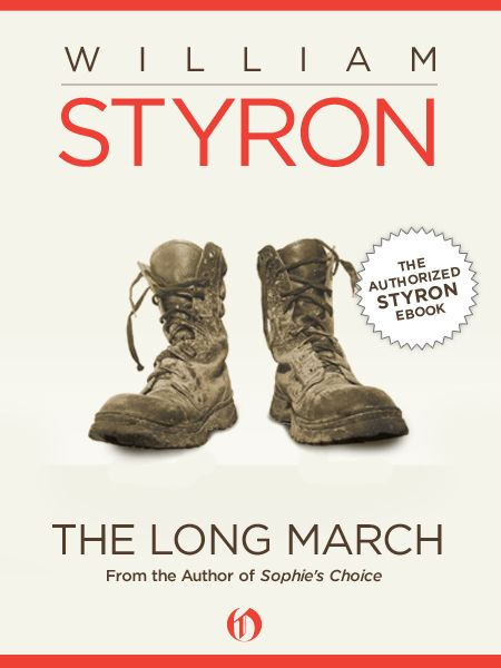 The Long March By: William Styron