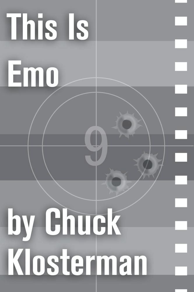 This Is Emo By: Chuck Klosterman