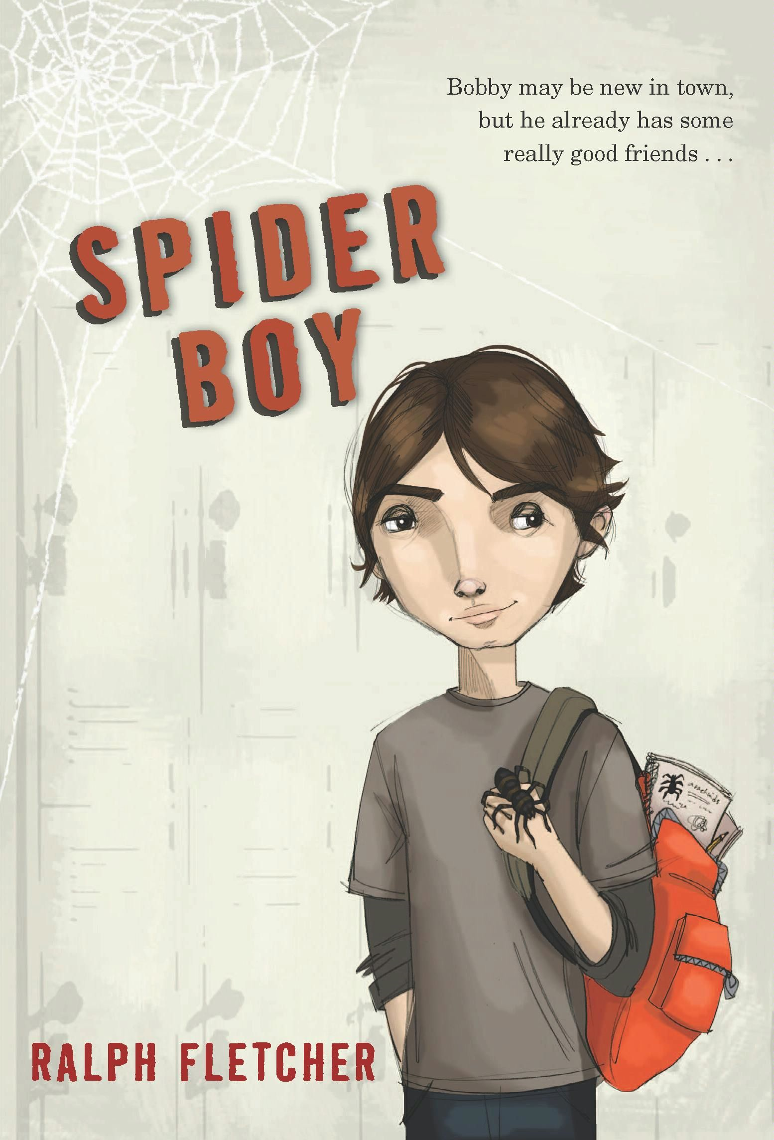 Spider Boy By: Ralph Fletcher