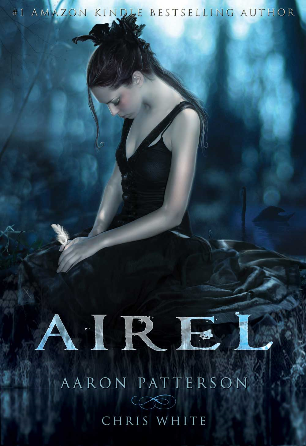 Airel (For fans of Stephanie Meyer, Cassandra Clare, and Veronica Roth)