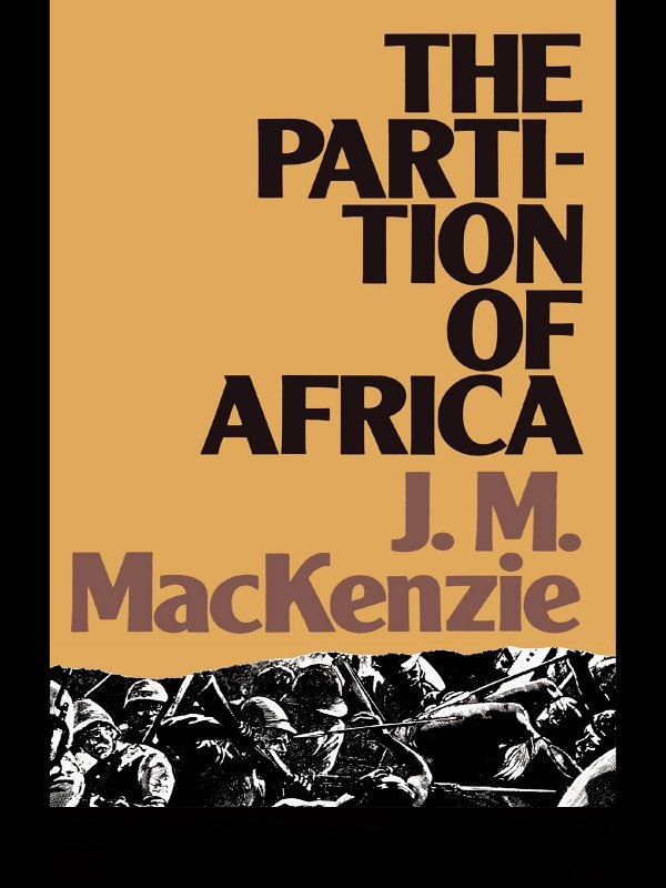 The Partition of Africa And European Imperialism 1880-1900