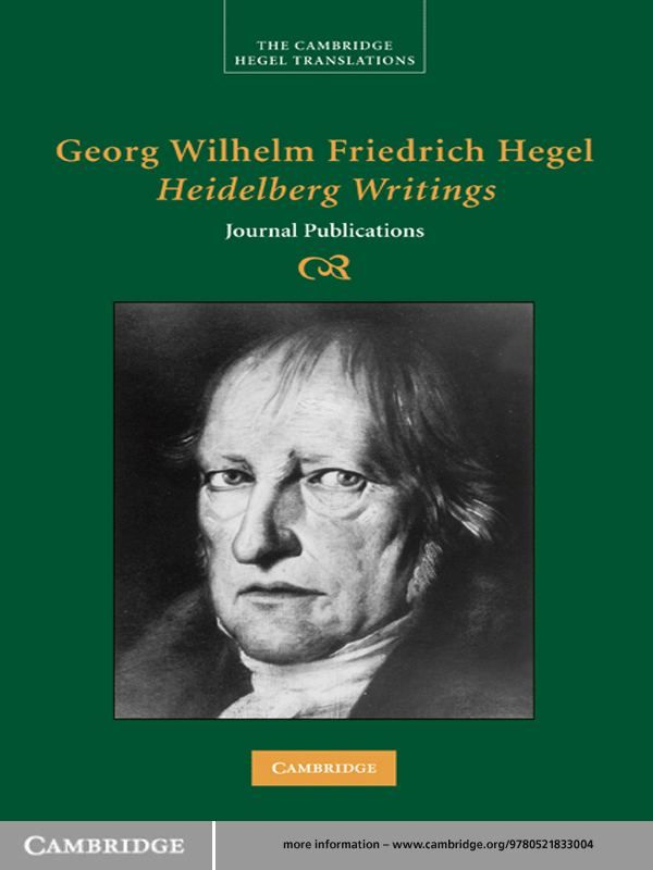 Georg Wilhelm Friedrich Hegel: Heidelberg Writings