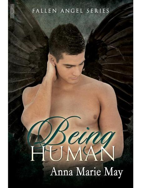 Being Human (Fallen Angel #1)