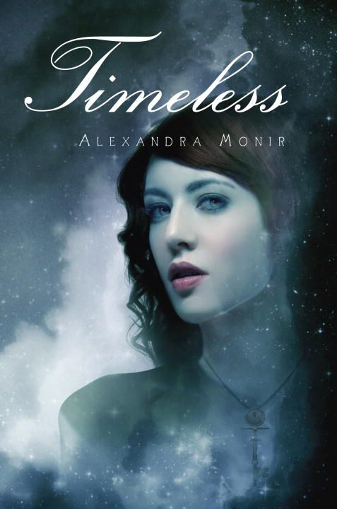 Timeless By: Alexandra Monir