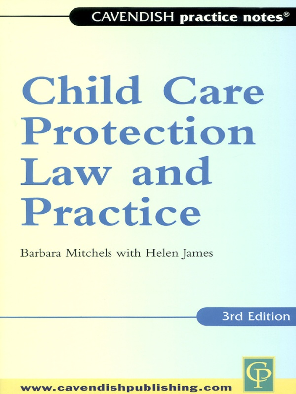 Practice Notes on Child Care & Protection 3/e