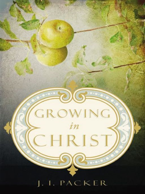 Growing in Christ