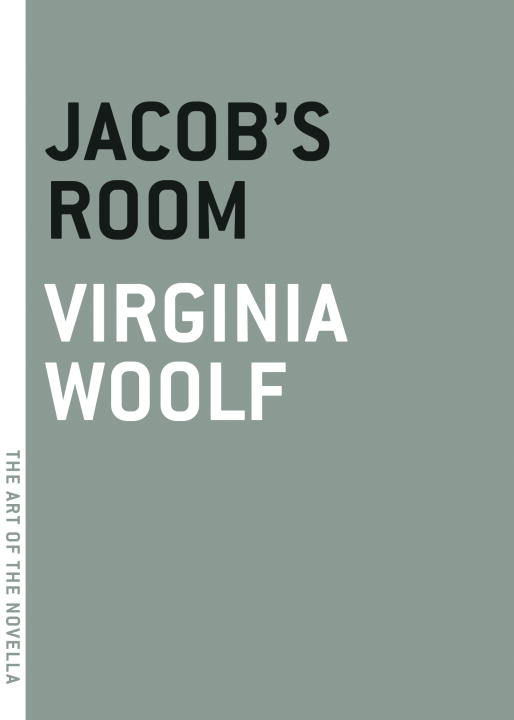 Jacob's Room By: Virginia Woolf