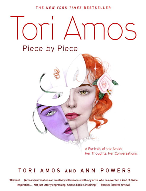 Tori Amos:  Piece by Piece By: Ann Powers,Tori Amos