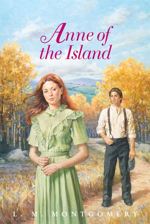 Anne of the Island Complete Text By: L. M. Montgomery