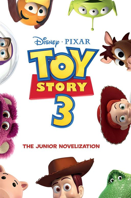 Toy Story 3 Junior Novel By: Disney Press