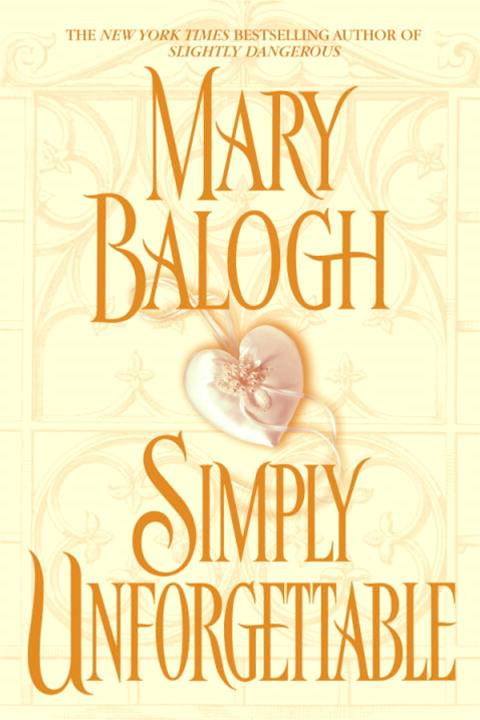 Simply Unforgettable By: Mary Balogh