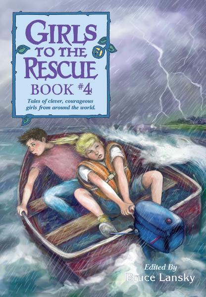 Girls to the Rescue Book #4 By: Bruce Lansky