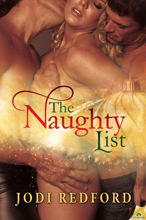 The Naughty List By: Jodi Redford