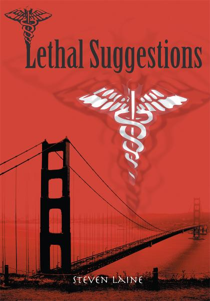 Lethal Suggestions By: Steven Laine