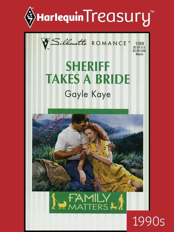 Sheriff Takes a Bride By: Gayle Kaye