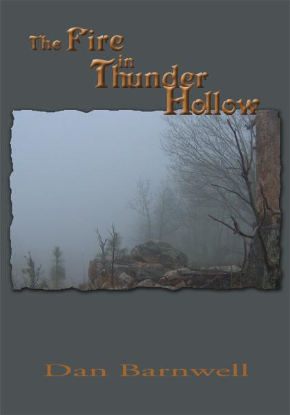 The Fire in Thunder Hollow