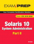 Solaris 10 System Administration Exam Prep By: Bill Calkins