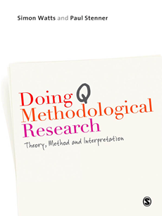 Doing Q Methodological Research Theory, Method & Interpretation
